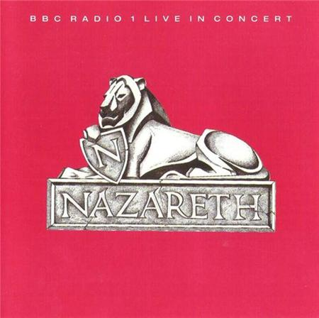 Nazareth - BBC Radio 1: Live in Concert - Zortam Music