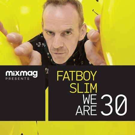 Fatboy Slim - We Are 30 - Zortam Music