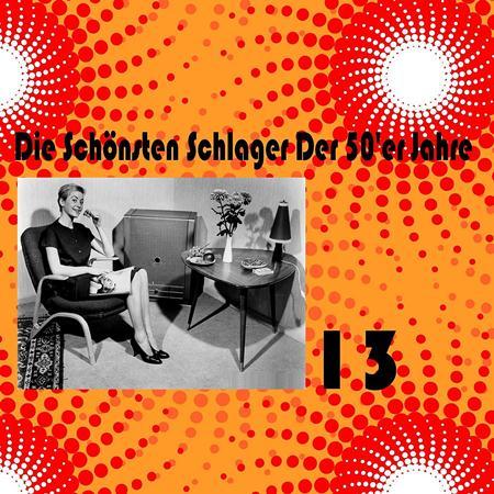 Various Artists - Die Sch�nsten Schlager Der 50