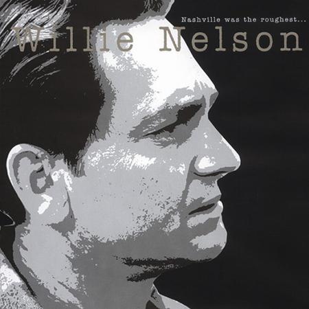 Willie Nelson - Nashville Was The Roughest... [disc 2] - Zortam Music
