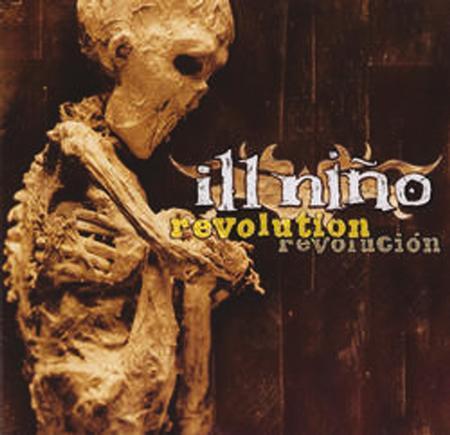 Ill Nino - Revolution Revoluciгіn - Zortam Music