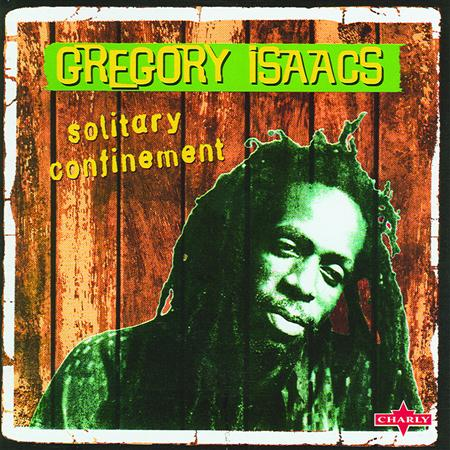 Gregory Isaacs - Solitary Confinement - Zortam Music