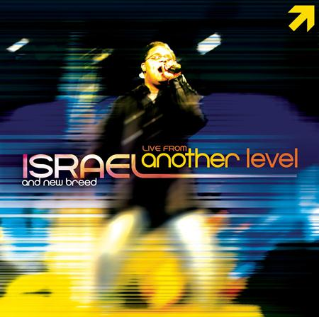 Israel & New Breed - Live From Another Level [Disc 2] - Zortam Music