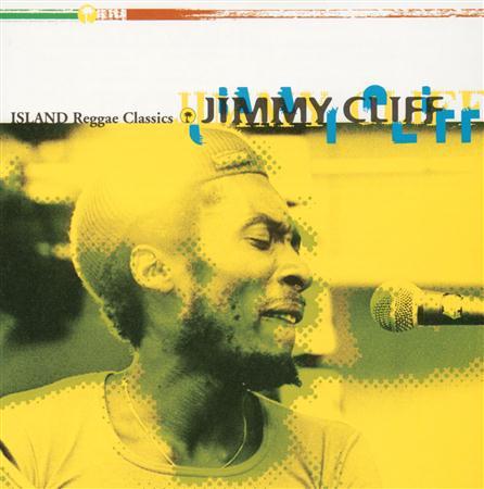 Jimmy Cliff - Island Reggae Classics - Zortam Music