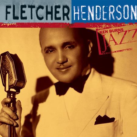 Fletcher Henderson - Ken Burns Jazz Fletcher Henderson - Zortam Music