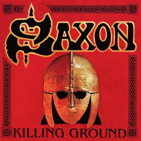 Saxon - Killing Ground - I - Zortam Music
