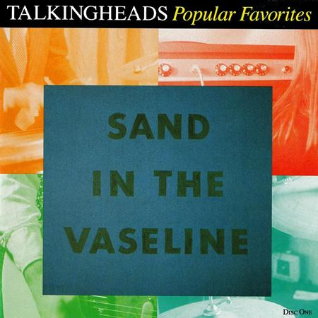 Talking Heads - Sand In The Vaseline: 1976-1983 Disc 1 - Zortam Music