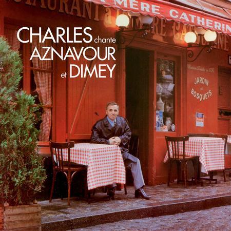 Charles Aznavour - Charles chante Aznavour et Dimey - Zortam Music