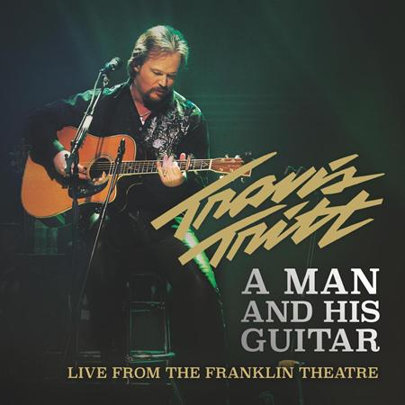 TRAVIS TRITT - A Man And His Guitar: Live From The Franklin Theatre - Zortam Music