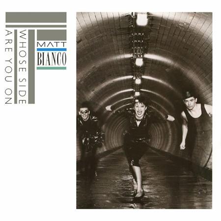 Matt Bianco - 1984 - Whose Side Are You On - Zortam Music