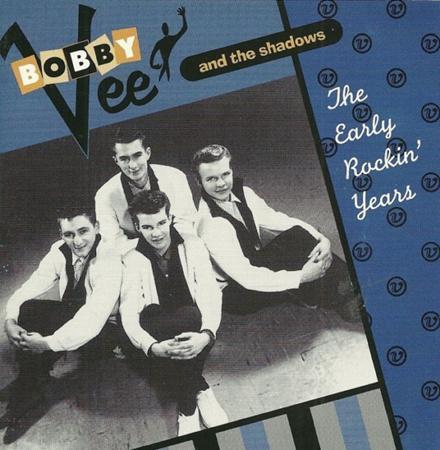 Bobby Vee & The Shadows - Early Rockin