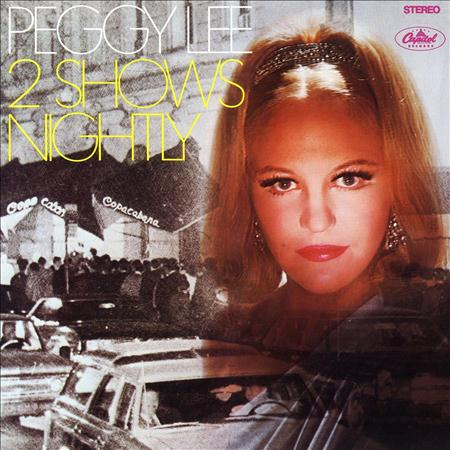 Peggy Lee - Two Shows Nightly - Zortam Music