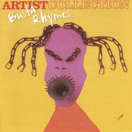 Busta Rhymes - The Artist Collection - Busta Rhymes - Zortam Music