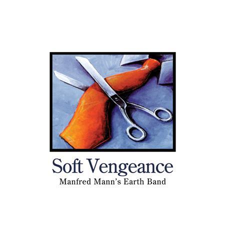 Manfred Mann- EarthBand - Soft Vengeance - Zortam Music