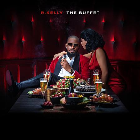 R. Kelly - The Buffet [Deluxe Version] - Zortam Music