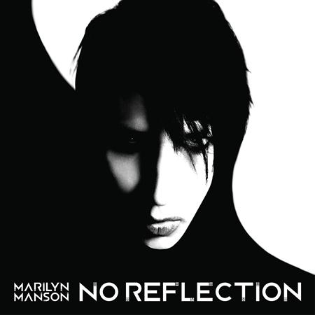 Marilyn Manson - No Reflection [Single] - Zortam Music