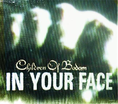 Children Of Bodom - In Your Face CDS - Zortam Music