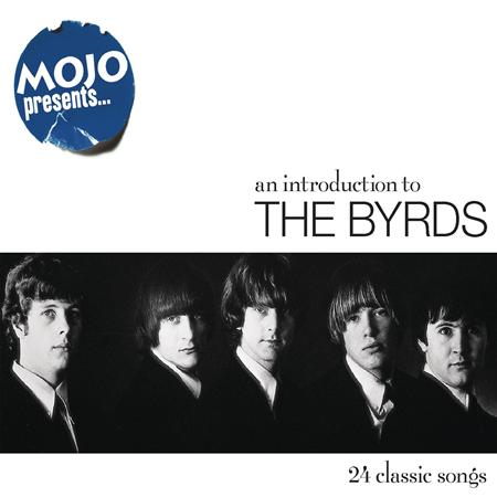 Byrds - Mojo Presents... An Introduction to the Byrds - Zortam Music