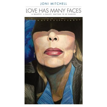 Joni Mitchell - Love Has Many Faces A Quartet, A Ballet, Waiting To Be Danced [disc 4] - Zortam Music