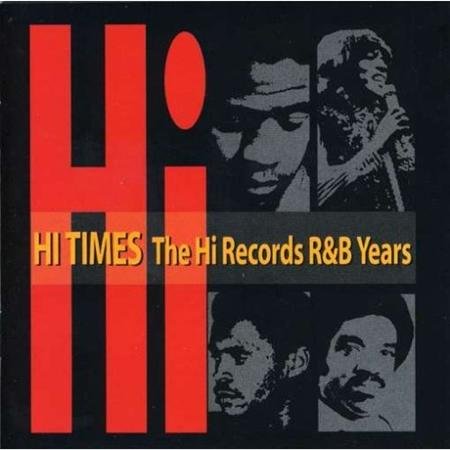 Al Green - Hi Times - The Hi Records R & B Years - Zortam Music