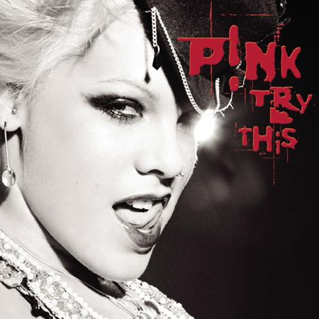 P!nk - Try This - Zortam Music