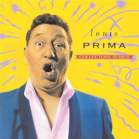 Louis Prima - Louis Prima Capitol Collectors Series - Zortam Music