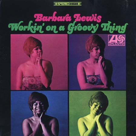 Barbara Lewis - Working On A Groovy Thing - Zortam Music