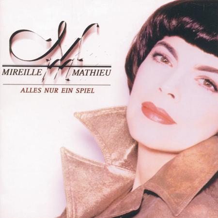 Mireille Mathieu - Alles Nur Ein Spiel - Zortam Music