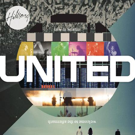 Hillsong United - Live In Miami: Welcome To The Aftermath [Disc 1] - Zortam Music