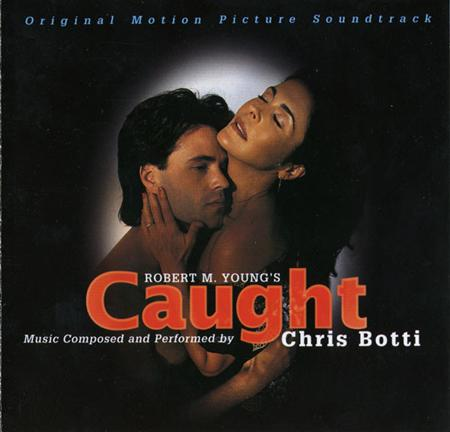 Chris Botti - Caught Original Motion Picture Soundtrack - Zortam Music