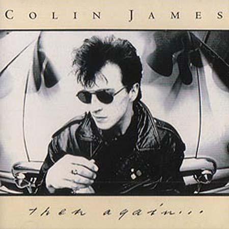 Colin James - Then Again - Zortam Music