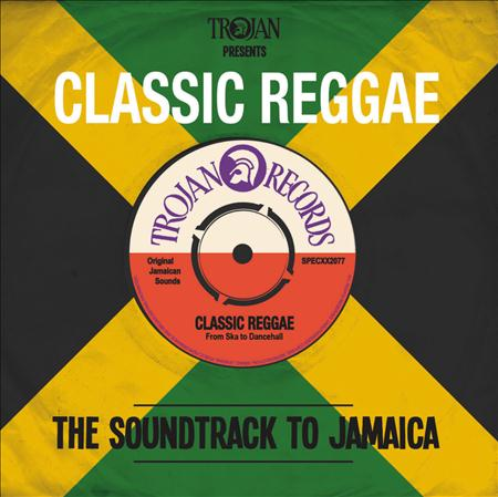 01 - Trojan Presents Classic Reggae - The Soundtrack To Jamaica - Zortam Music