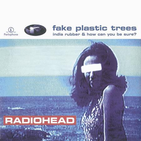 Radiohead - Fake Plastic Trees - Zortam Music