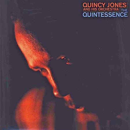 Quincy Jones - The Quintessence! - Lyrics2You