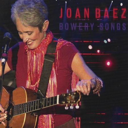 Joan Baez - Bowery Songs [live] - Zortam Music
