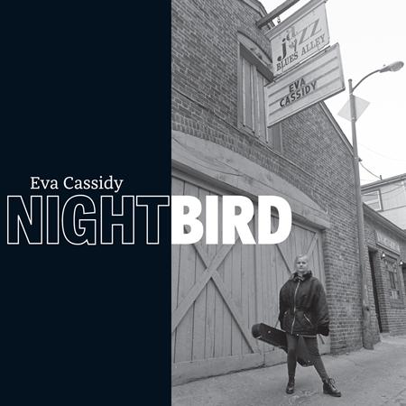 Eva Cassidy - Nightbird [live] [disc 1] - Zortam Music