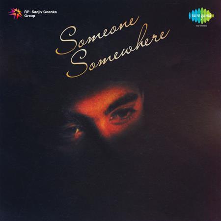 Jagjit Singh - Someone Somewhere Jagjit - Zortam Music