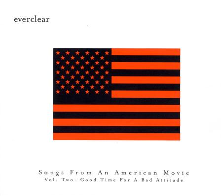 Everclear - Songs From An American Movie, Vol. 2 Good Time For A Bad Attitude - Zortam Music