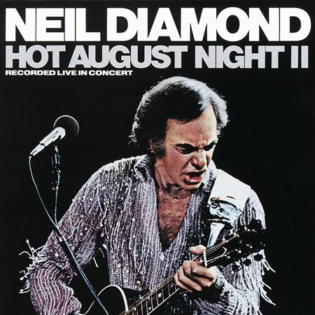 Neil Diamond - Hot August night - 02 - Zortam Music