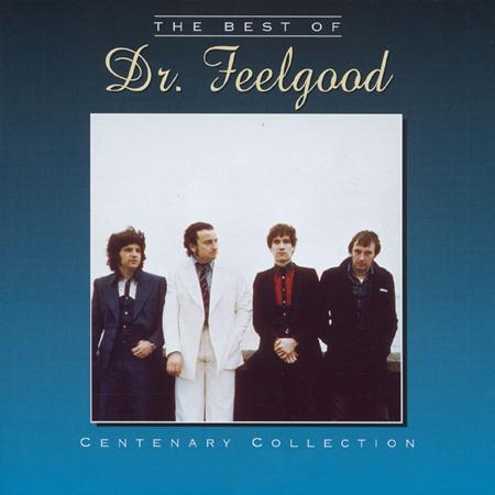 Dr. Feelgood - Centenary Collection - The Best Of - Zortam Music