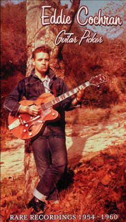 Eddie Cochran - Guitar Picker - Rare Recordings 1954-1960 [disc 2] - Zortam Music