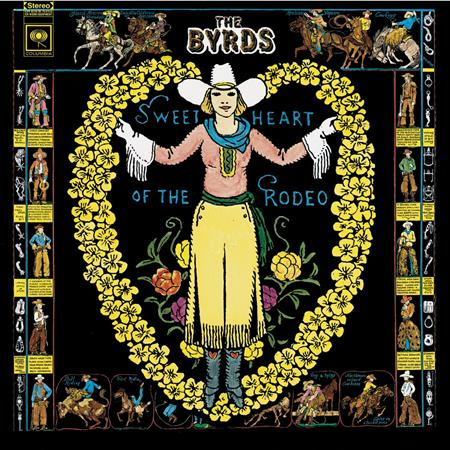 Byrds - Sweetheart Of The Rodeo [Legacy Edition]/Legacy Edition - Zortam Music