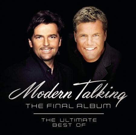 Modern Talking - The Final Album The Ultimate Best Of - Zortam Music
