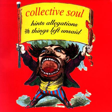 Collective Soul - Hints, Allegations & Things Le - Zortam Music