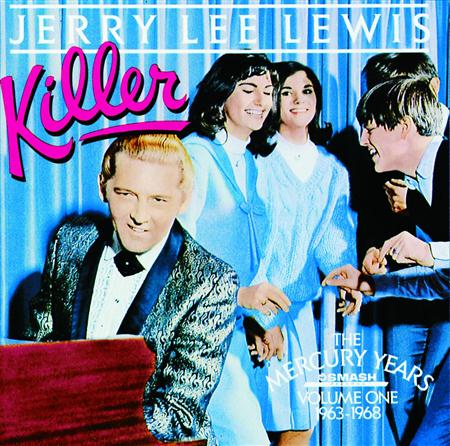 Jerry Lee Lewis - Killer: The Mercury Years Volume One 1963-1968 - Zortam Music