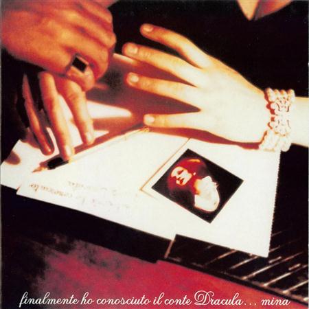Mina - Finalmente Ho Conosciuto Il Conte Dracula... Vol. 1 - Zortam Music