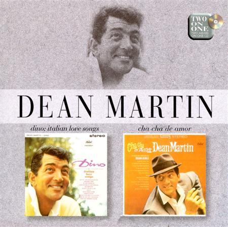 DEAN MARTIN - Dino Italian Love Songs  Cha Cha De Amor - Zortam Music