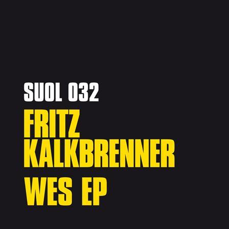 Fritz Kalkbrenner - Wes EP - Zortam Music