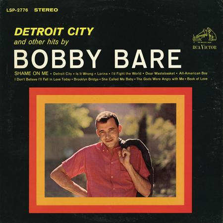 Bobby Bare - Detroit City and Other Hits by Bobby Bare - Zortam Music