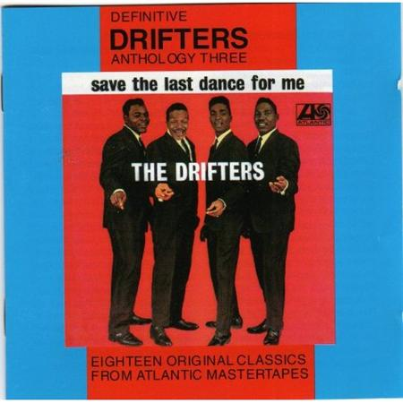The Drifters - Anthology 3 - Save The Last Dance For Me - Zortam Music